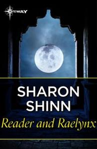 Reader and Raelynx (ebok) av Sharon Shinn
