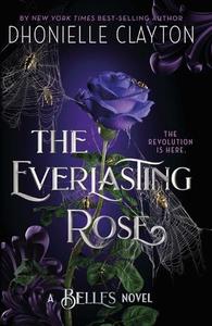 The Everlasting Rose (ebok) av Dhonielle Clay