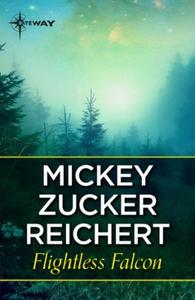 Flightless Falcon (ebok) av Mickey Zucker Rei