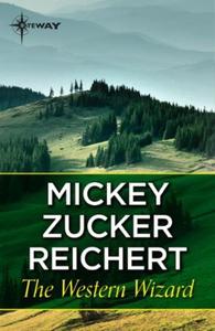 The Western Wizard (ebok) av Mickey Zucker Re