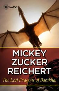 The Lost Dragons of Barakhai (ebok) av Mickey