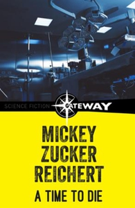 A Time to Die (ebok) av Mickey Zucker Reicher
