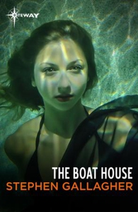 The Boat House (ebok) av Stephen Gallagher