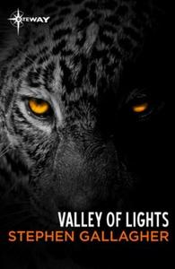 Valley of Lights (ebok) av Stephen Gallagher