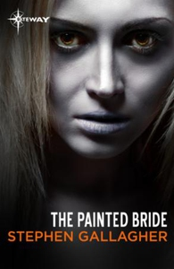 The Painted Bride (ebok) av Stephen Gallagher
