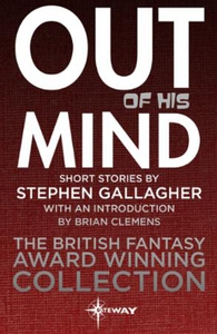 Out of his Mind (ebok) av Stephen Gallagher