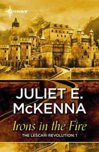 Irons in the Fire (ebok) av Juliet McKenna