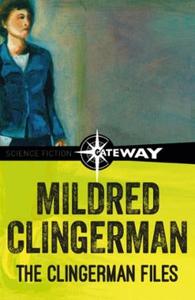 The Clingerman Files (ebok) av Mildred Clinge
