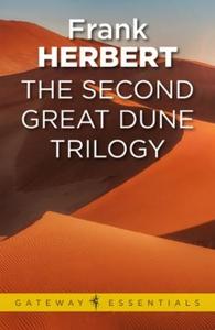 The Second Great Dune Trilogy (ebok) av Frank