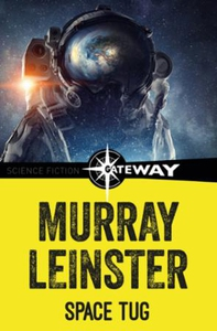 Space Tug (ebok) av Murray Leinster