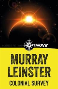 Colonial Survey (ebok) av Murray Leinster