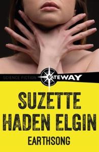 Earthsong (ebok) av Suzette Haden Elgin