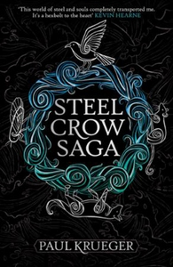 Steel Crow Saga (ebok) av Paul Krueger