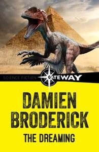 The Dreaming (ebok) av Damien Broderick