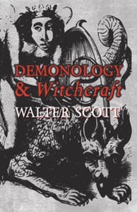 Demonology and Witchcraft (e-bok) av Walter Sco