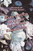 Dramas of Victor Hugo