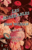 Les Misérables, Volume V of V, Jean Valjean