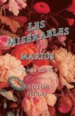 Les Misérables, Volume III of V, Marius