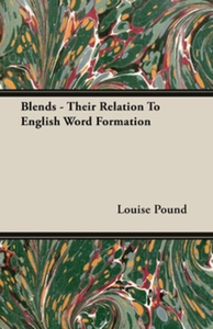 Blends - Their Relation To English Word Formati