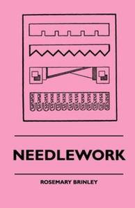 Needlework (e-bok) av Rosemary Brinley