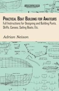 Practical Boat Building for Amateurs (e-bok) av