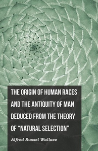 The Origin of Human Races and the Antiquity of