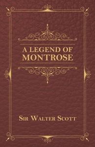 A Legend Of Montrose (e-bok) av Walter Scott