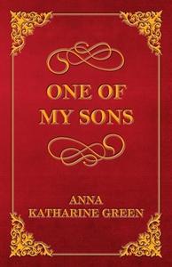 One of My Sons (ebok) av Anna Katharine Green
