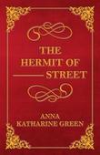"""The Hermit Of â€""""â€""""â€"""" Street"""