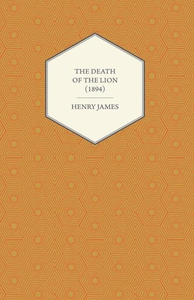 The Death of the Lion (1894) (e-bok) av Henry J