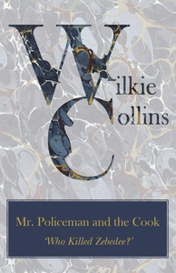 Mr. Policeman and the Cook ('Who Killed Zebedee
