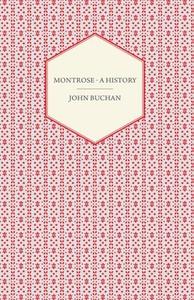 Montrose - A History (e-bok) av John Buchan