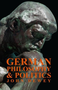 German Philosophy And Politics (e-bok) av John