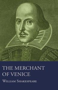 The Merchant of Venice (e-bok) av William Shake