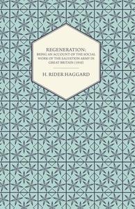 Regeneration (e-bok) av H. Rider Haggard