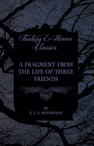A Fragment from the Life of Three Friends (Fant