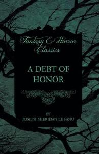A Debt of Honor (e-bok) av Joseph Sheridan Le F