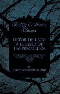 Ultor De Lacy (e-bok) av Joseph Sheridan Le Fan