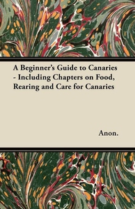 A Beginner's Guide to Canaries - Including Chap