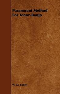 Paramount Method For Tenor-Banjo (e-bok) av W.