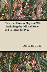 Canasta - How to Play and Win - Including the O