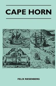 Cape Horn (e-bok) av Felix Riesenberg