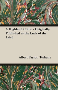 A Highland Collie - Originally Published as the