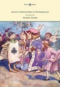 Alice's Adventures in Wonderland - Illustrated by George Soper