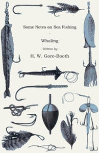 Some Notes On Sea Fishing - Whaling (e-bok) av