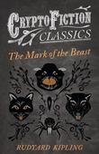 The Mark of the Beast (Cryptofiction Classics)
