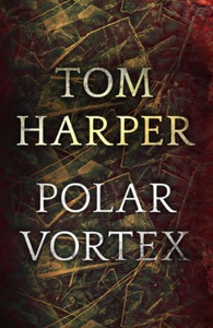 Polar Vortex (ebok) av Tom Harper