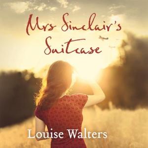 Mrs Sinclair's Suitcase (lydbok) av Louise Wa
