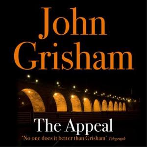 The Appeal (lydbok) av John Grisham, Ukjent