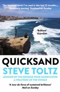 Quicksand (ebok) av Steve Toltz